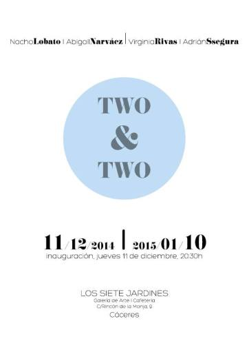 Two and Two · Galería Los siete Jardines