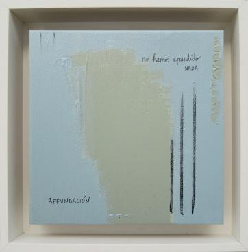 Refundación · 2017 · 26 x 26 cm /private collection/